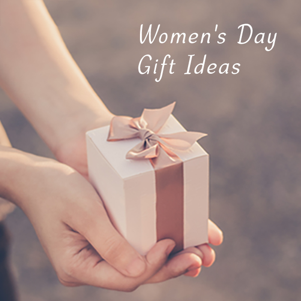 Women's Day Gift Ideas – Know Why You Should Celebrate International Women's Day