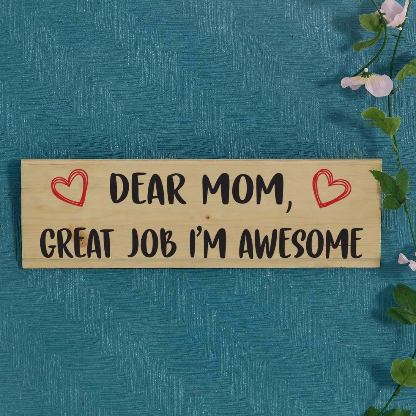 Dear Mom Wooden Pallet