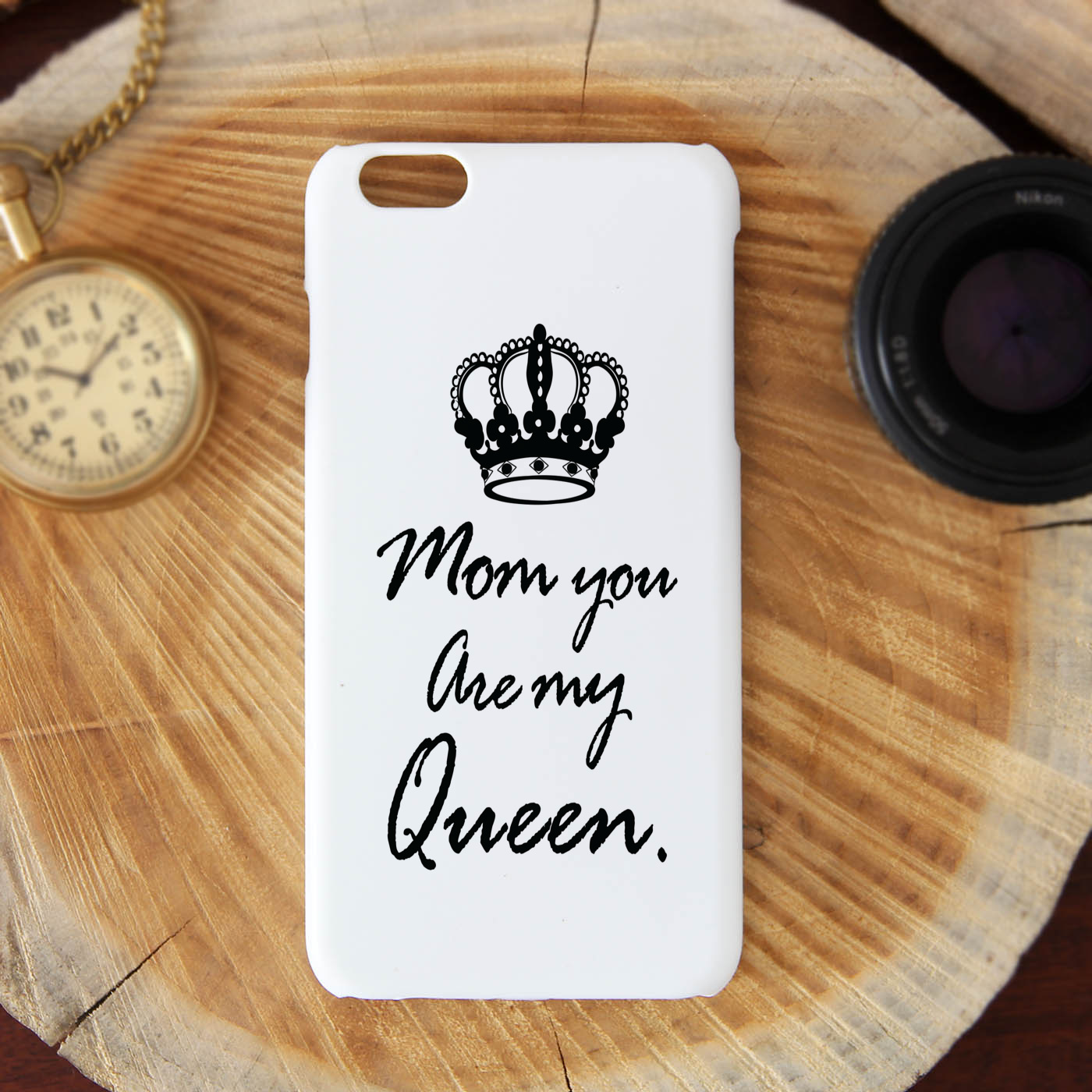 Mom You're My Queen I Phone 6 Plus Mobile Cover