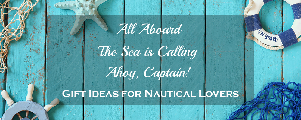 Nautical Pieces- 11 Best Gift Ideas for the Ones Who Love Everything Nautical