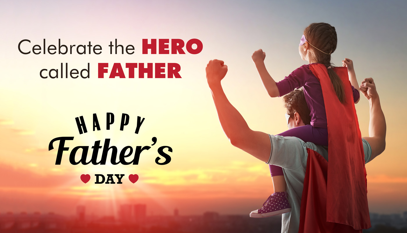 Why Dads are Heroes- My Reason for Father's Day Celebration