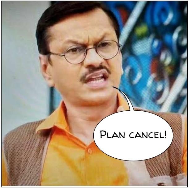 Plan cancel popatlal meme