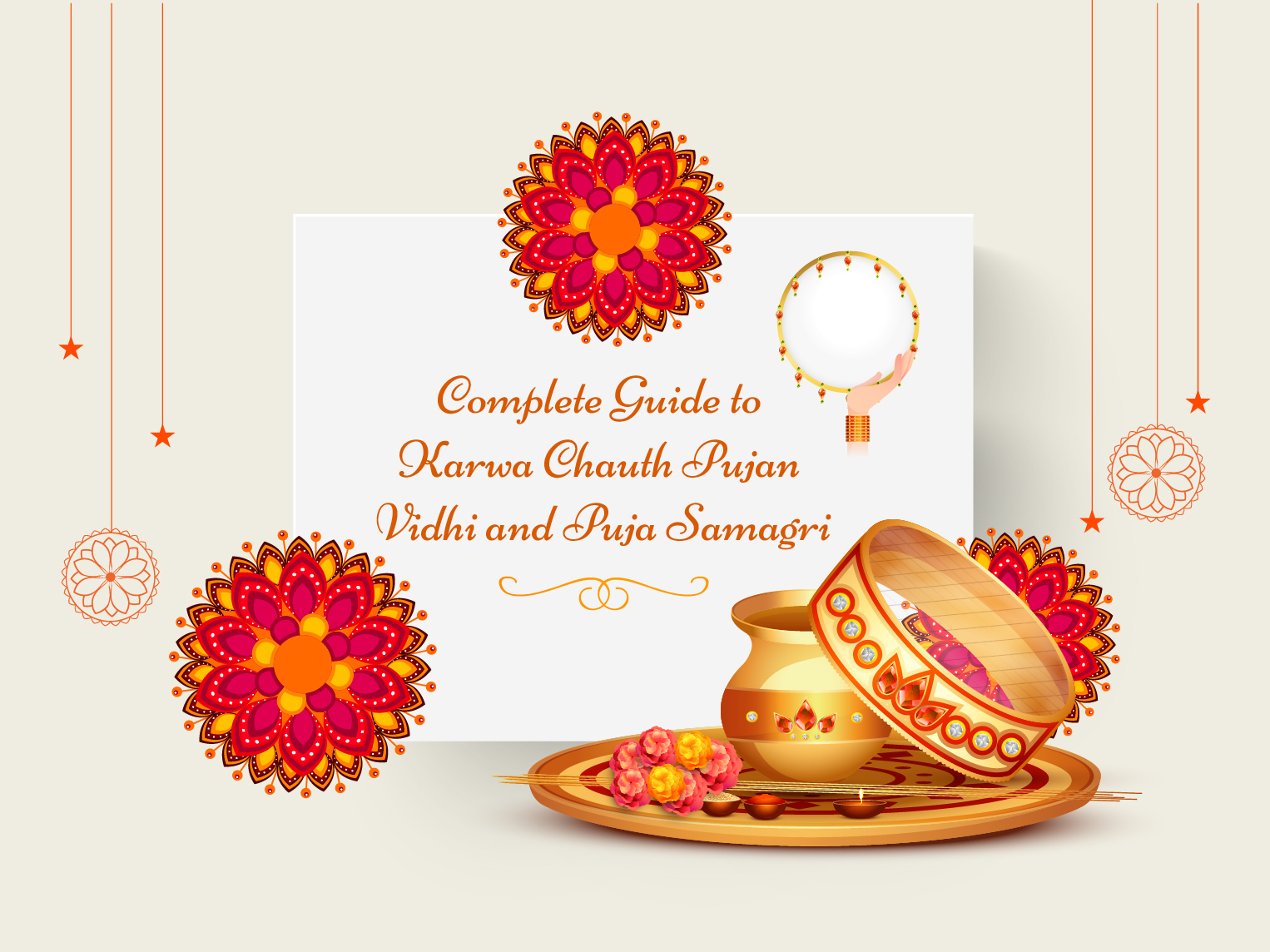 Complete Guide to Karwa Chauth Pujan Vidhi and Puja Samagri